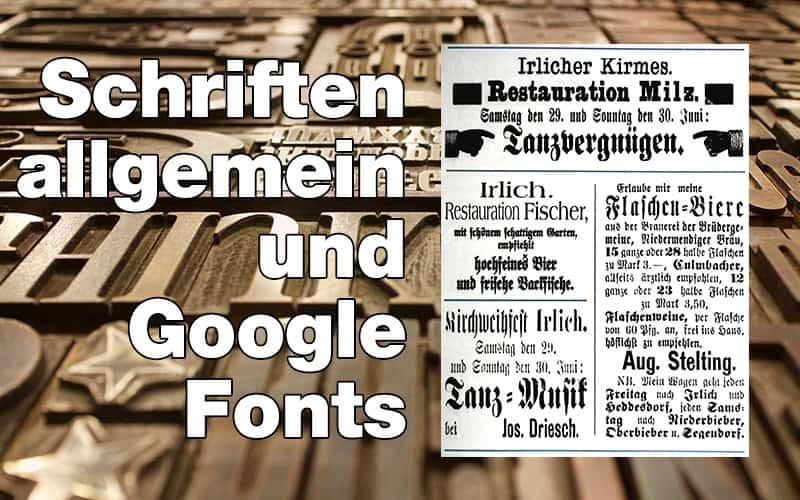 Schriften allgemein & Google Fonts für Drucksachen und Websites