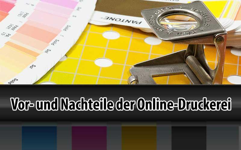 Vorteile / Nachteile von günstigen Online-Druckereien